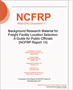 Background Research Material for Freight Facility Location Selection: A Guide for Public Officials (NCFRP Report 13)