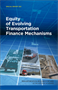 Equity of Evolving Transportation Finance Mechanisms