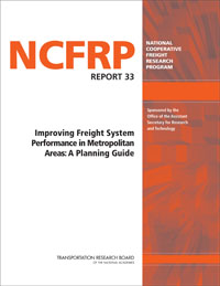 Improving Freight System Performance in Metropolitan Areas: A Planning Guide