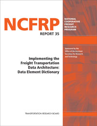 Implementing the Freight Transportation Data Architecture: Data Element Dictionary