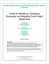 Guide for Identifying, Classifying, Evaluating, and Mitigating Truck Freight Bottlenecks