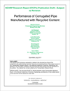 Performance of Corrugated Pipe Manufactured with Recycled Content