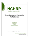 Crash Experience Warrant for Traffic Signals