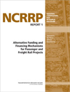 Alternative Funding and Financing Mechanisms for Passenger and Freight Rail Projects