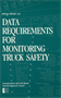 Data Requirements for Monitoring Truck Safety