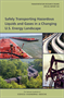 Safely Transporting Hazardous Liquids and Gases in a Changing U.S. Energy Landscape