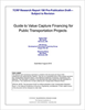 Guide to Value Capture Financing for Public Transportation Projects