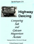 Highway Deicing: Comparing Salt and Calcium Magnesium Acetate